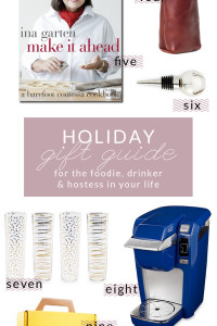 Holiday Gift Guide – For The…Foodie, Drinker, and Hostess In Your Life