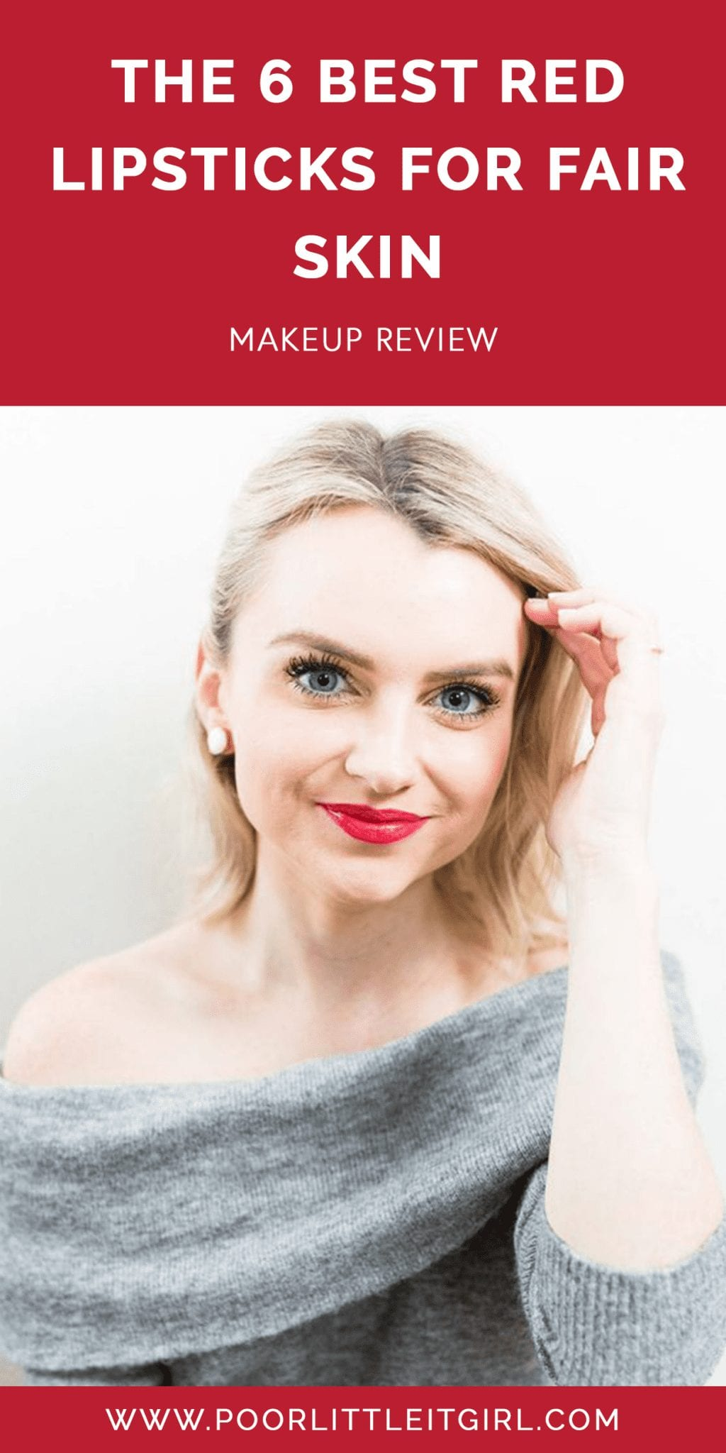 The Best Red Lipstick For Fair Skin - Poor Little It Girl || If you have fair skin and finding the right red match for your skin is difficult, do not stress. Today, I'm sharing the best red lipstick for fair skin. || #poorlittleitgirl #redlipstick #fairskin #makeup